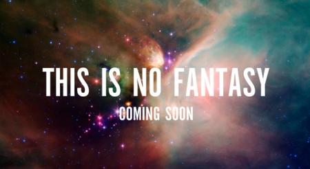this is no fantasy